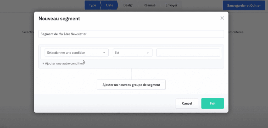 Choix des conditions pour la création d'une première newsletter ActiveCampaign